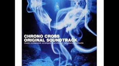 Chrono Cross OST - Dreams of the Shore Near Another World