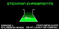 Stickman Experiments: Episode 1