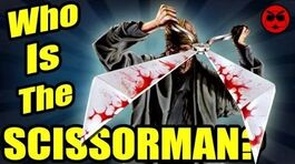 The Secret Origin of Scissorman