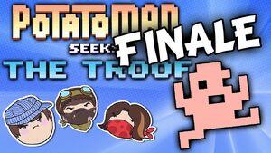 Potatoman Seeks the Troof Part 2 - Finale