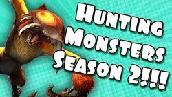 Hunting Monsters Season 2
