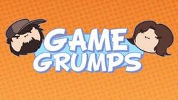 Welcome to Game Grumps