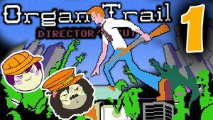 Organ Trail Part 1 - Brainy Days
