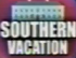 Southern Vacation