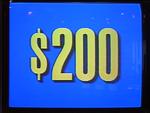 Jeopardy! 1991-1996 set $200 figure