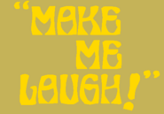 Make me laugh 79 by mrentertainment-d5yplfd
