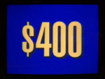 Jeopardy! 1996-2001 $400 dollar figure