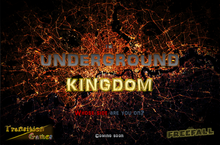 The Underground Kingdom poster v0.2