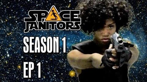 Space Janitors Have Dreams Too - Space Janitors Episode One Official HD Version