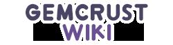 GemCrust Wikia
