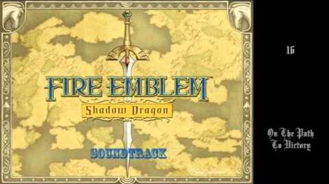 Fire Emblem Shadow Dragon OST - 16 - On The Path To Victory