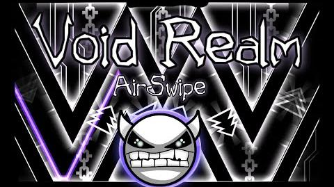 -THIRD REALM- Void Realm by AirSwipe(me) - Geometry Dash -Demon?-