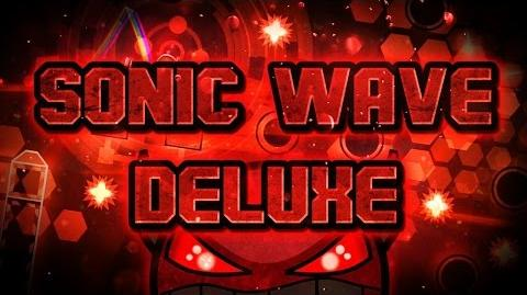 Geometry Dash (INSANE DEMON) - 'Sonic Wave Deluxe' - by ToshDeluxe & Rustam -LIVE-
