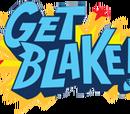 Get Blake!