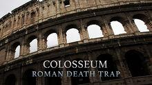 Colosseum-death-trap-vi