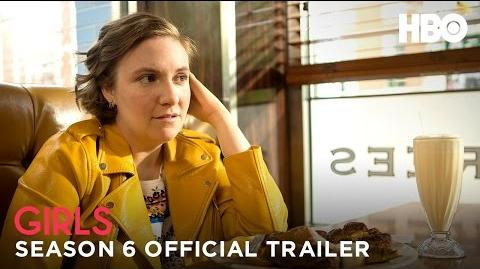 Write the Final Chapter Girls Season 6 Official Trailer (HBO)
