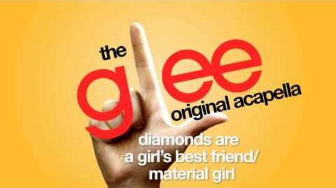 Glee - Diamonds Are A Girl's Best Friend Material Girl - Acapella Version
