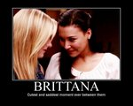 File:Brittana motivational poster by bantastic-d3bckep.jpg