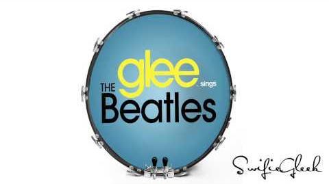 Glee - Sings The Beatles Complete Full Album HD-1