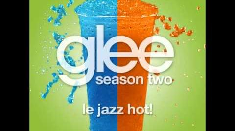 Glee Cast - Le Jazz Hot!