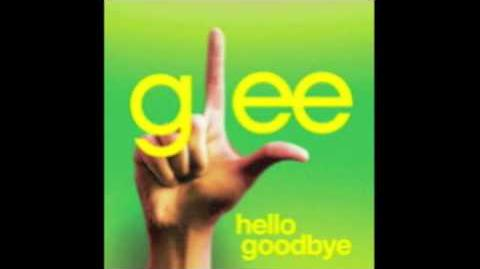 Hello Goodbye - Glee Cast