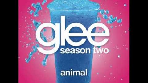 Animal - Glee Cast