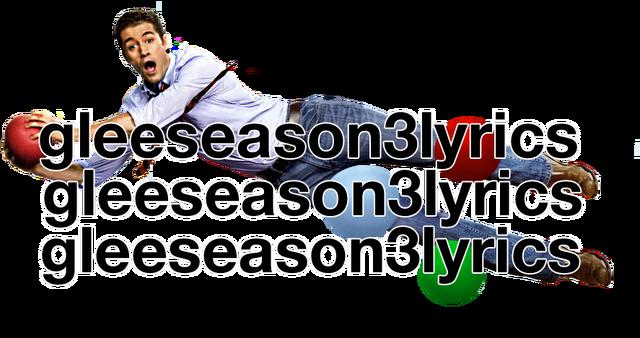 File:WillGleeseason3lyrics.png