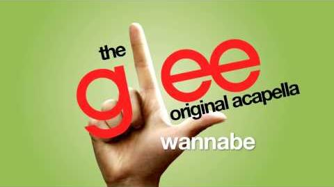 Glee - Wannabe - Acapella Version