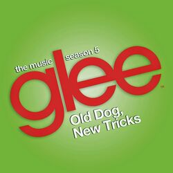 Glee The Music, Old Dog, New Tricks - EP