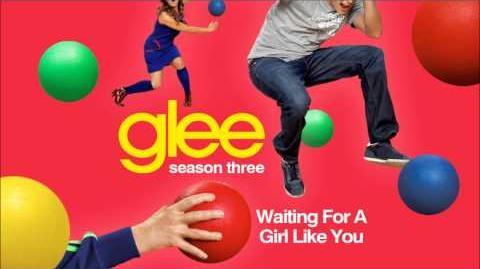 Waiting for a girl like you - Glee HD Full Studio