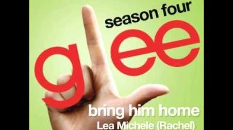 Glee - Bring Him Home (Rachel Version) (DOWNLOAD MP3 LYRICS)