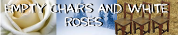 File:Empty chairs and white roses banner.png