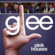 Glee - pink houses