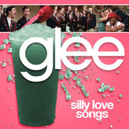 Glee - silly love songs