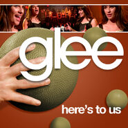 Glee - heres to us