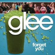 Glee - forget you