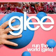 Glee - run the world