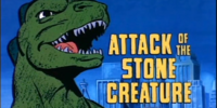 Attack of the Stone Creature