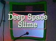 Deep Space Slime
