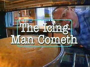 The Icing Man Commeth