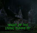 Night of the Living Dummy III/TV Episode