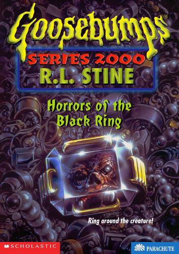 Horrors Of The Black Ring Goosebumps Wiki Fandom