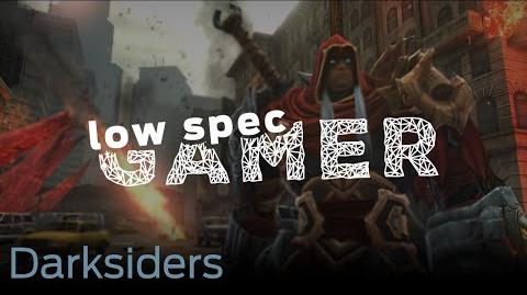 LowSpecGamer- How to run Darksiders on a slow pc