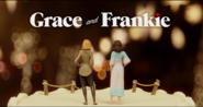 Grace and Frankie Intro