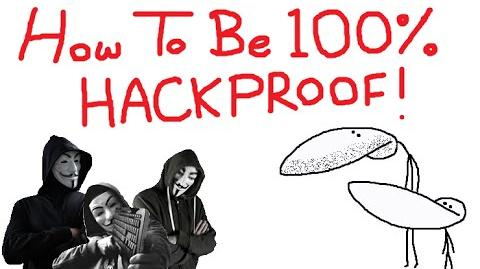 How To Be 100% HACKPROOF!