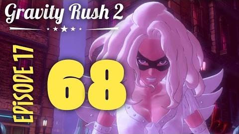 Gravity Rush 2 Part 68 Episode 17 Road to Lonely