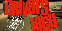 L'Arc~en~Ciel - Driver's High