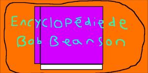Encyclopedie de Bob Beanson