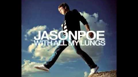 """""""With All My Lungs"""" - Jason Poe"""