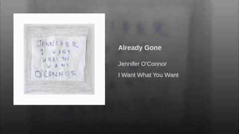 """Already Gone"" - Jennifer O'Connor"
